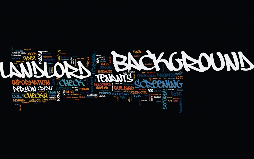 Background Checks to Avoid Terrible Tenants